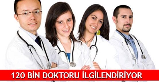 120 bin doktoru ilgilendiriyor
