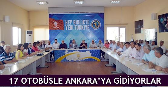17 otobüsle Ankara'ya gidiyorlar