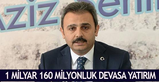 1 milyar 160 milyonluk devasa yatırım