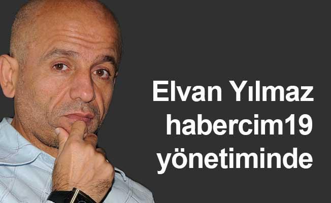 Elvan Yılmaz habercim19 yönetiminde