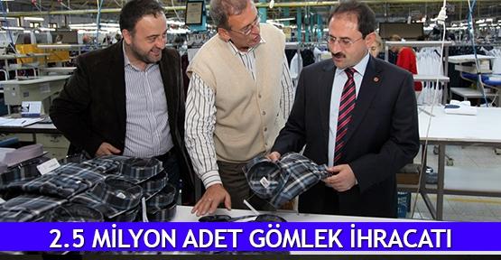2.5 milyon adet gömlek ihracatı