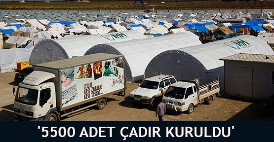 '5500 adet çadır kuruldu'