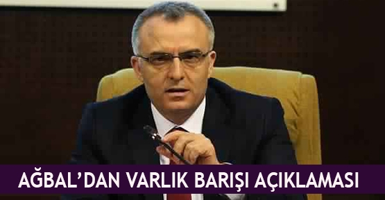 Ağbal'dan Varlık Barışı açıklaması