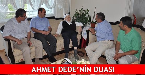 AHMET DEDE'NİN DUASI
