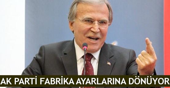 AK Parti fabrika ayarlarına dönüyor