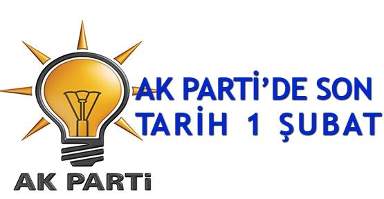 AK Parti'de son tarih 1 Şubat