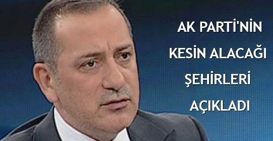 AK Parti'nin kesin alacağı şehirleri açıkladı