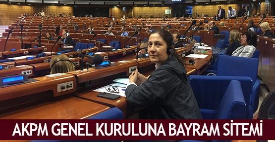 AKPM Genel Kuruluna Bayram Sitemi