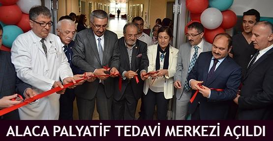 Alaca Palyatif Tedavi Merkezi Açıldı