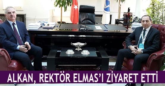 Alkan, Rektör Elmas'ı ziyaret etti