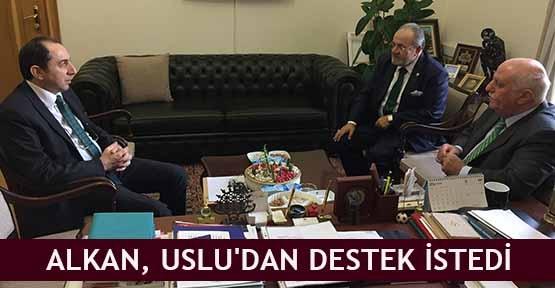 Alkan, Uslu'dan destek istedi