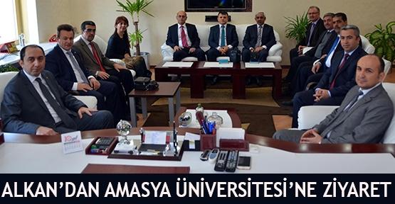 Alkan'dan Amasya Üniversitesi'ne Ziyaret