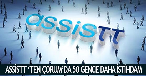 AssisTT 'ten Çorum'da 50 gence daha istihdam