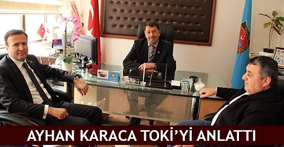 Ayhan Karaca TOKİ'yi anlattı