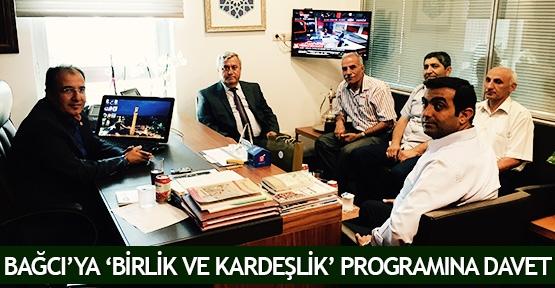Bağcı'ya 'Birlik ve Kardeşlik' programına davet