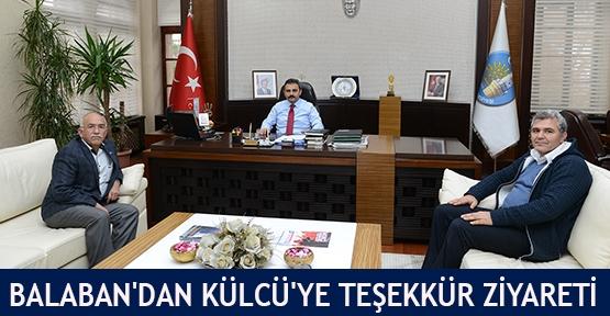 Balaban'dan Külcü'ye teşekkür ziyareti