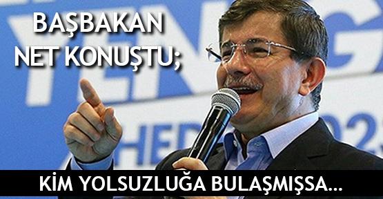 Başbakan net konuştu: Kim yolsuzluğa bulaşmışsa…