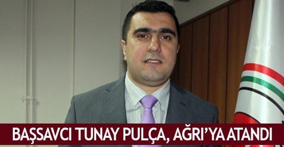 Başsavcı Tunay Pulça, Ağrı'ya atandı