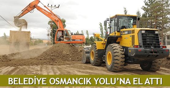 Belediye Osmancık Yolu'na el attı