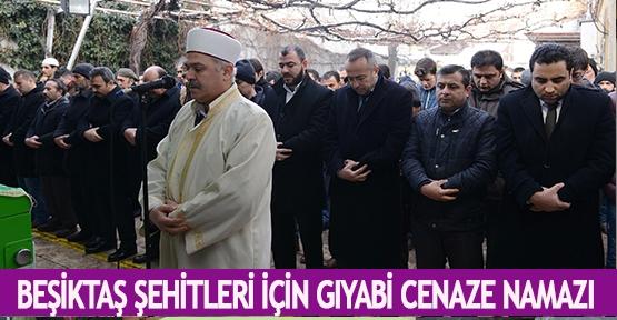Beşiktaş şehitleri için gıyabi cenaze namazı