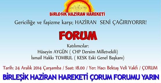 Birleşik Haziran Hareketi Çorum Forumu yarın