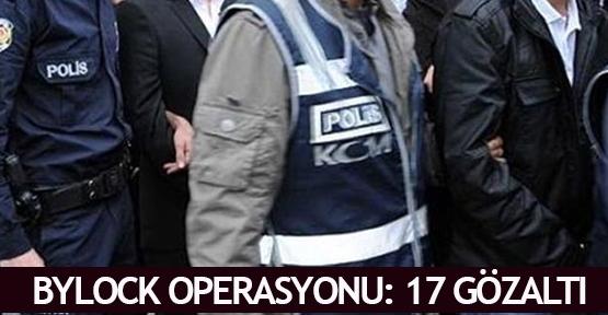 Bylock operasyonu: 17 gözaltı