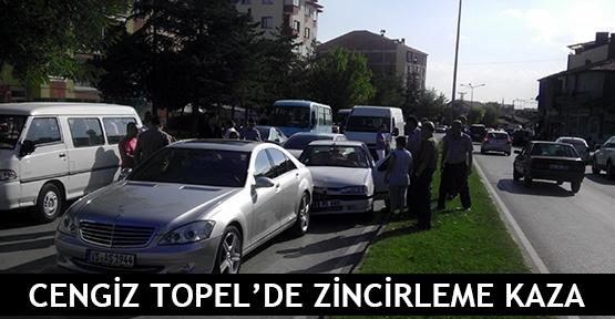 Cengiz Topel'de zincirleme kaza