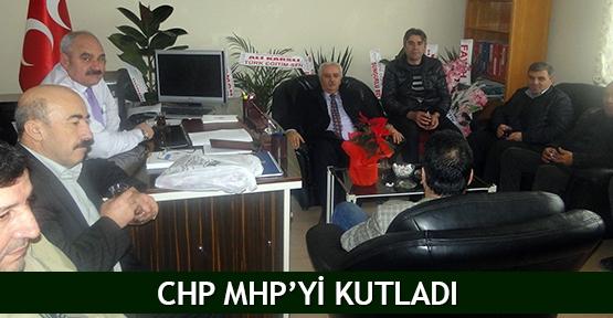CHP MHP'yi kutladı