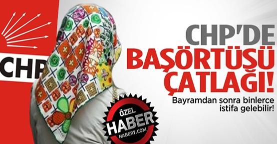 CHP'de başörtüsü çatlağı!