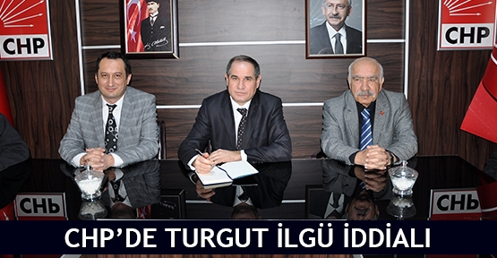 CHP'de Turgut İlgü iddialı