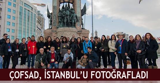 ÇOFSAD, İstanbul'u fotoğrafladı