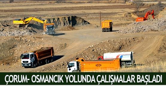 Çorum- Osmancık yolunda çalışmalar başladı