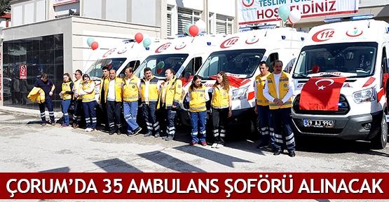 Çorum'da 35 ambulans şoförü alınacak
