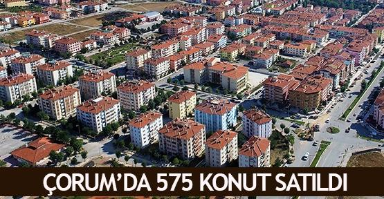 Çorum'da 575 konut satıldı