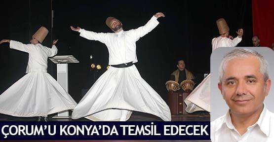 Çorum'u Konya'da temsil edecek