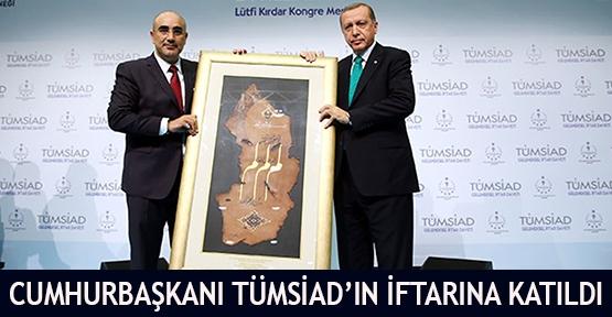Cumhurbaşkanı TÜMSİAD iftarına katıldı