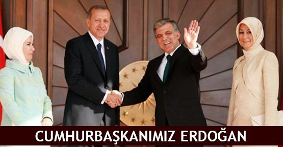 Cumhurbaşkanımız Erdoğan
