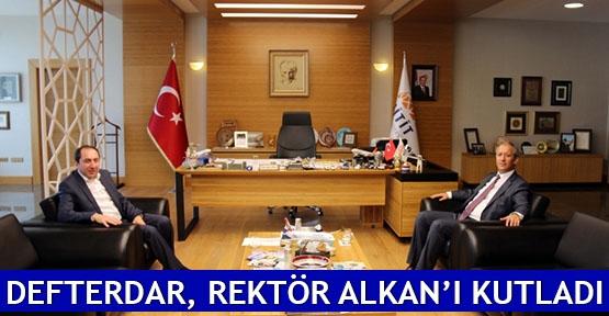 Defterdar, Rektör Alkan'ı kutladı