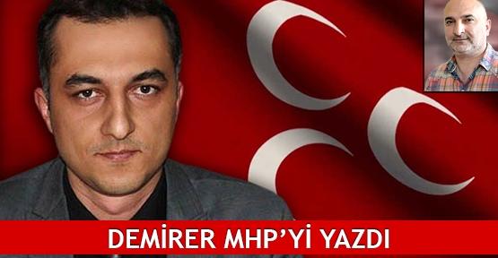 Demirer MHP'yi yazdı