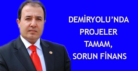 Demiryolu'nda projeler tamam, sorun FİNANS