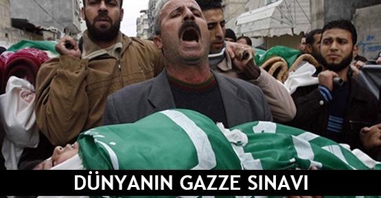 Dünyanın Gazze sınavı