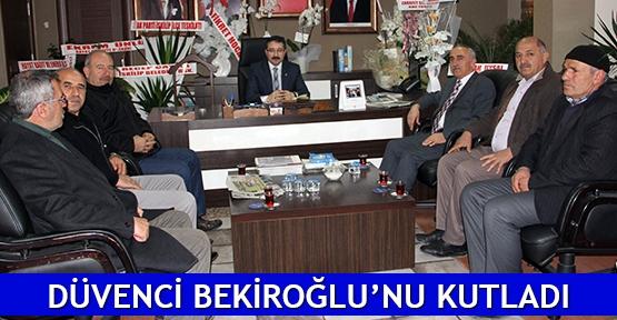 Düvenci Bekiroğlu'nu kutladı