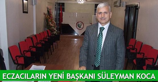 Eczacıların yeni başkanı Süleyman Koca