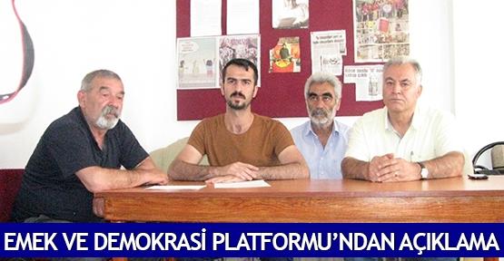 Emek ve Demokrasi Platformu'ndan açıklama