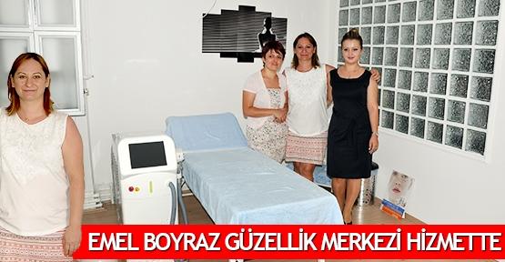 Emel Boyraz Güzellik Merkezi hizmette