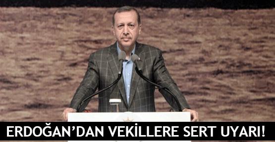 Erdoğan'dan vekillere sert uyarı!