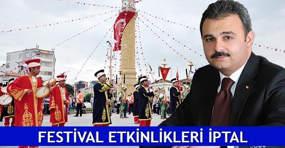 Festival etkinlikleri iptal