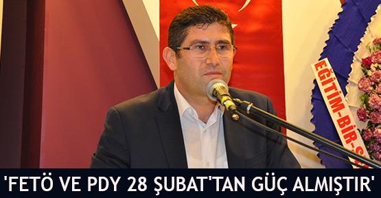 'FETÖ ve PDY 28 Şubat'tan güç almıştır'