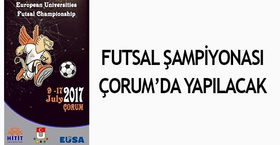 Futsal Şampiyonası Çorum'da yapılacak