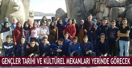 Gençler tarihi ve kültürel mekanları yerinde görecek